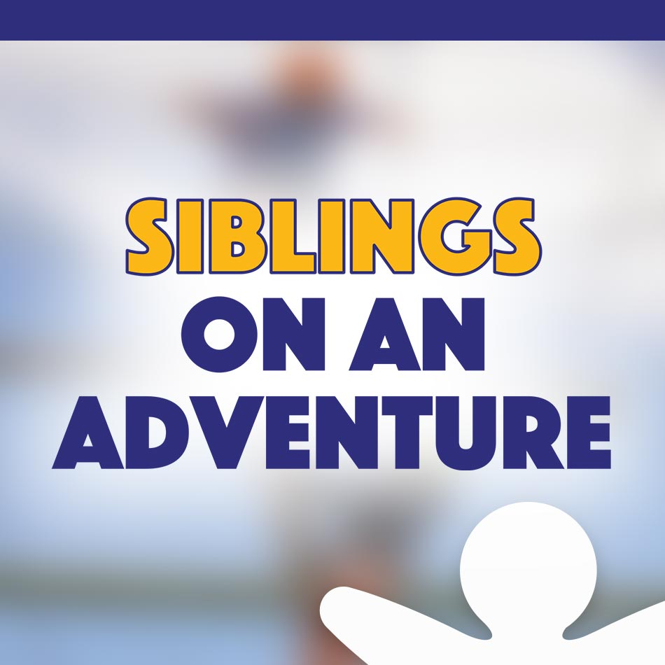 Parent to Parent NZ presents: Siblings on an Adventure